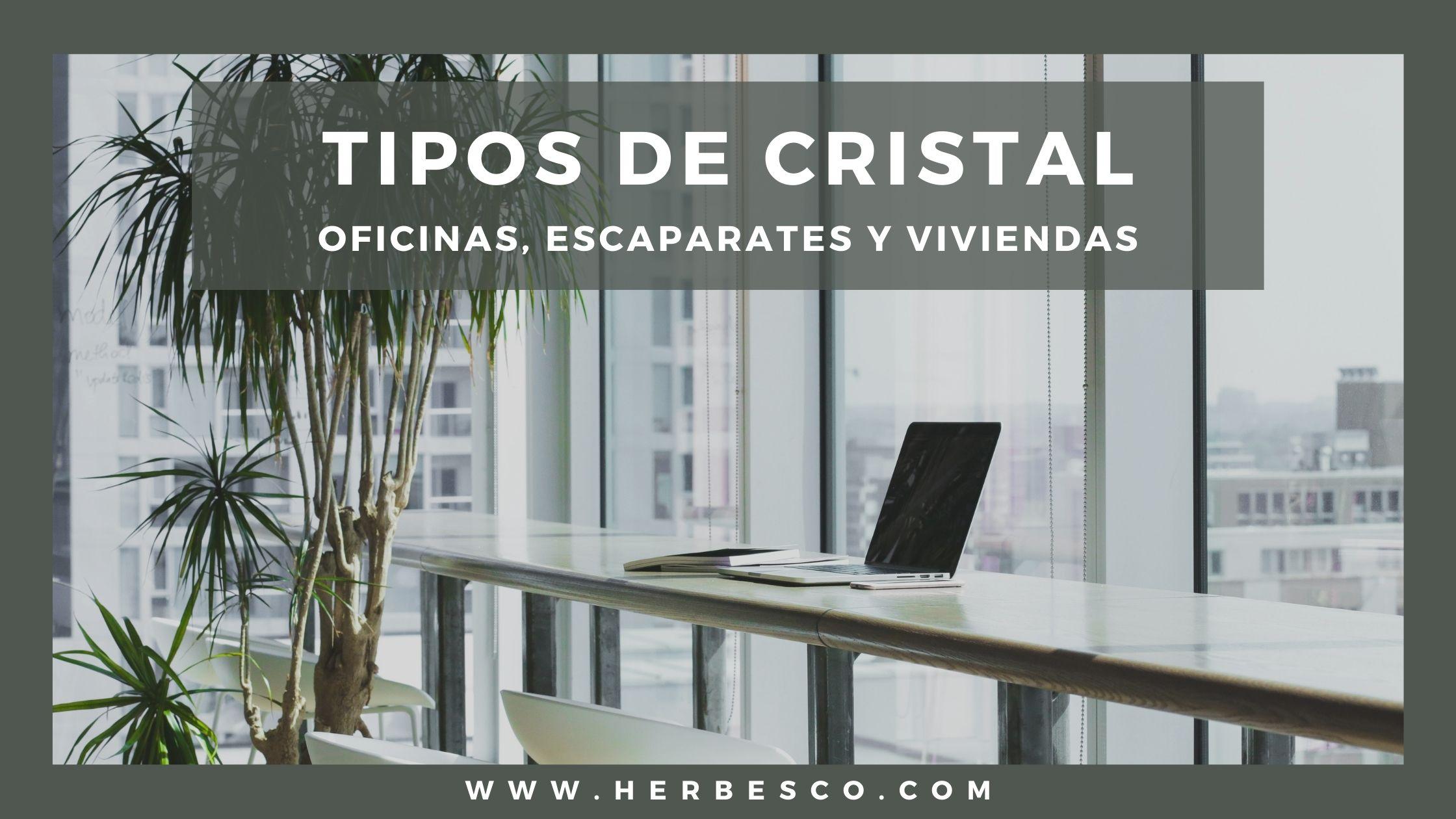 tipos-de-cristales-para-oficinas-escaparates-y-viviendas-1