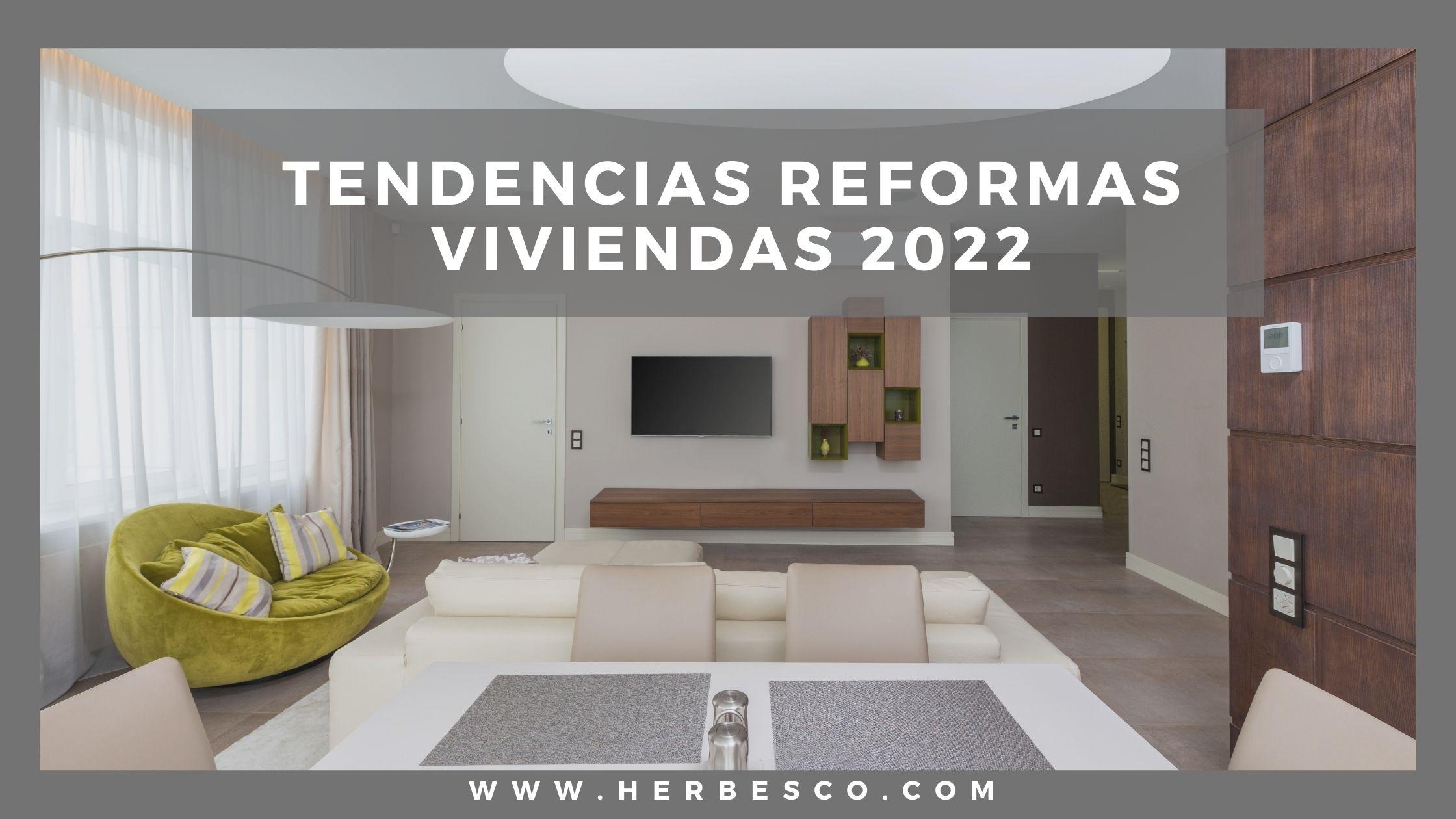 tendencias-reformas-viviendas-2022-1